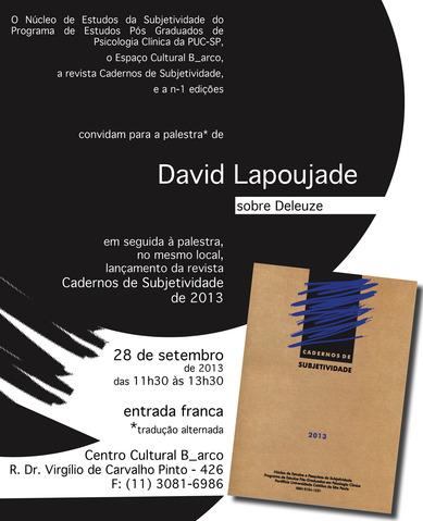 Lançamento do cadernos de subjetividade 2013 e palestra do David Lapoujade dia 28 de set+cadernos+v.3