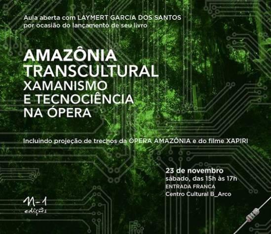 Amazônia Transcultural - aula aberta do Laymert Garcia dos Santos