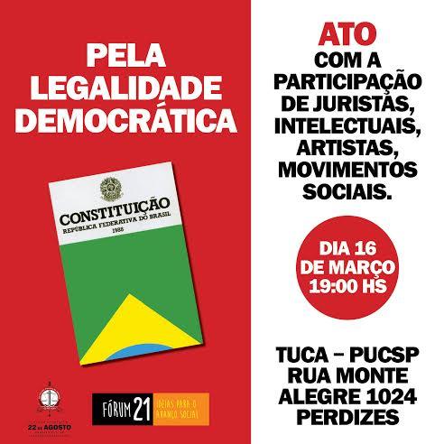 Ato pela legalidade democrática TUCA - PUCSP 16 DE MARÇO 19H